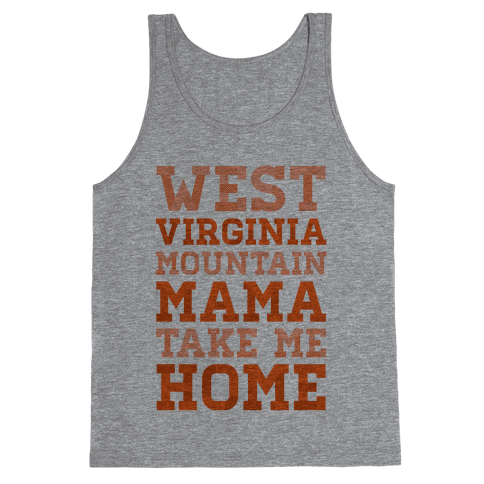 West Virginia, Mountain Mama Tank Top