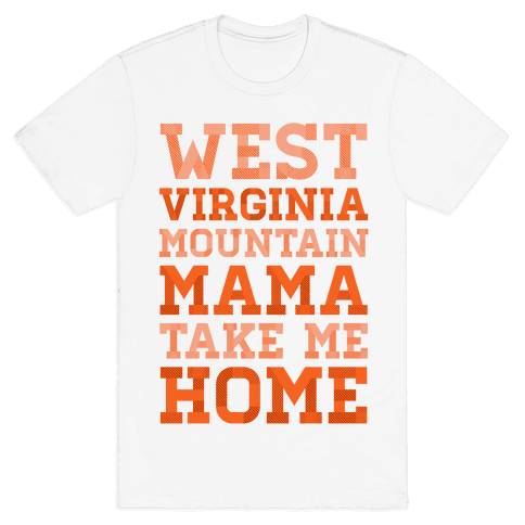 West Virginia, Mountain Mama Mens T-Shirt
