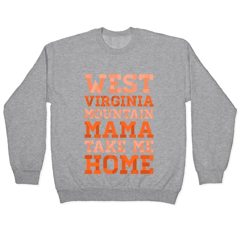 West Virginia, Mountain Mama Pullover