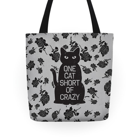 One Cat Short of Crazy Tote