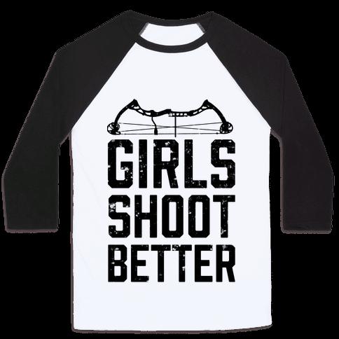 Girls Shoot Better (Bow) Baseball Tee