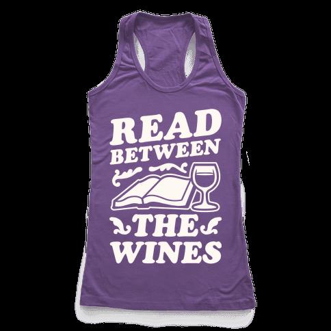 Read Between the Wines Racerback Tank Top