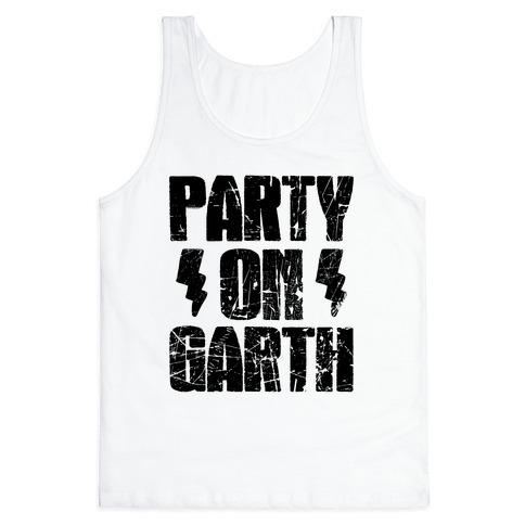 Party On (Wayne & Garth Part 2) Tank Top