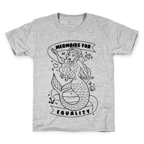 Mermaids For Equality Kids T-Shirt