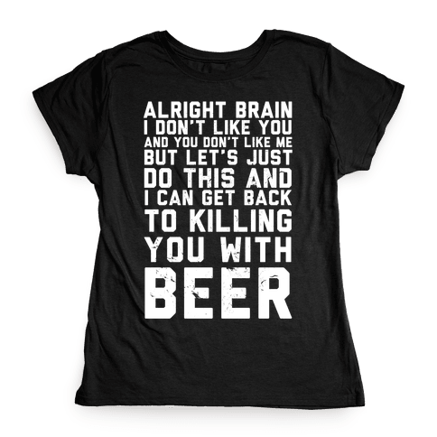 Alright Brain Womens T-Shirt