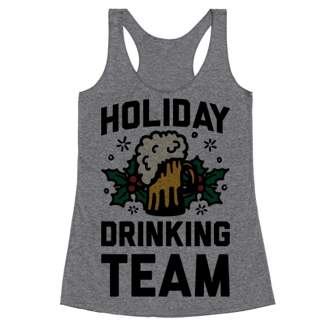Holiday Drinking Team Racerback Tank Top