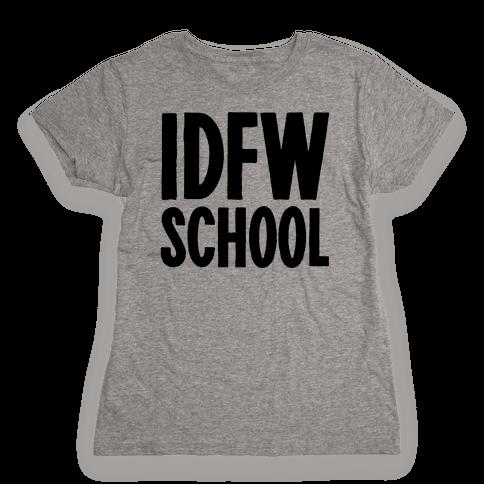 IDFW School Womens T-Shirt