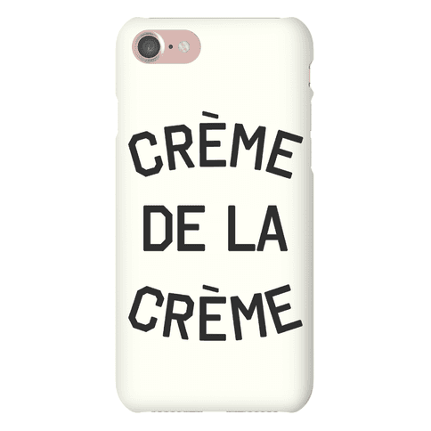 Creme De La Creme Phone Case