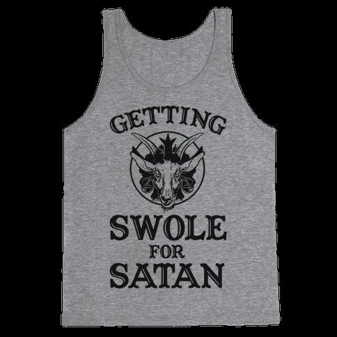 Getting Swole For Satan Tank Top