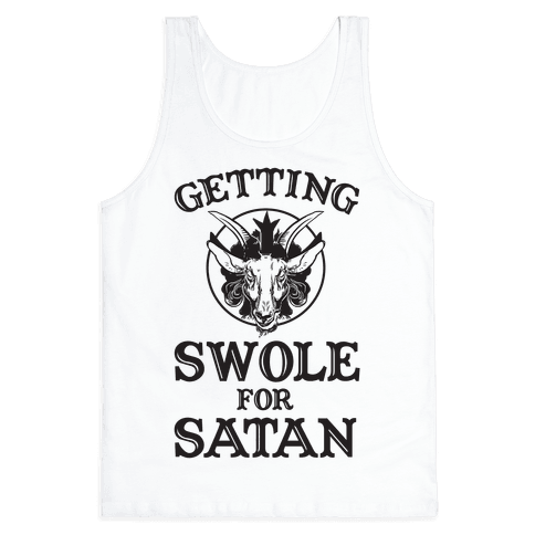 Getting Swole For Satan