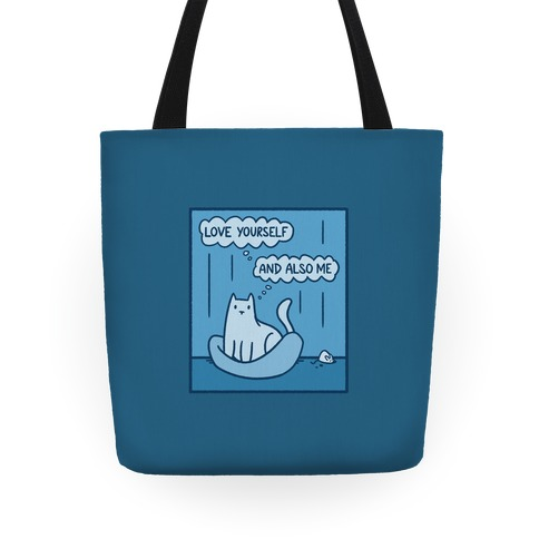 Love Yourself (And Also Me) Tote