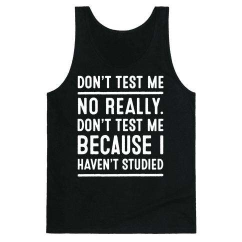 Don't Test Me Tank Top