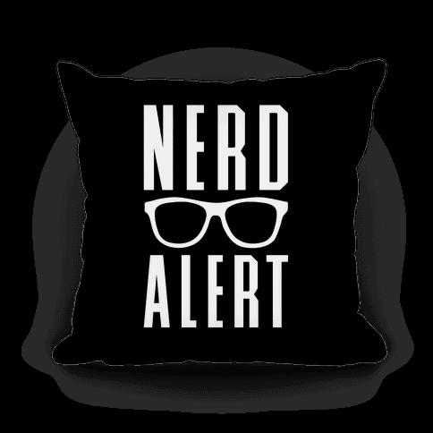 Nerd Alert Pillow