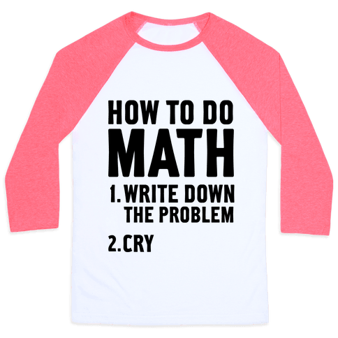 How To Do Math Baseball Tee