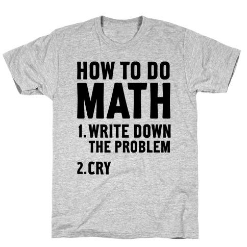 How To Do Math T-Shirt