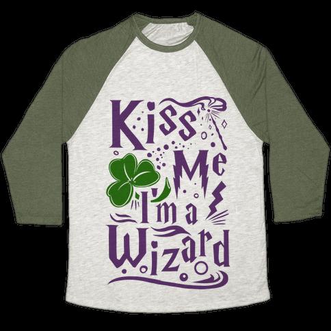 Kiss Me! I'm a Wizard! Baseball Tee