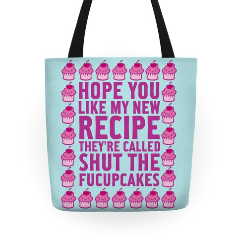 Shut The Fucupcakes Tote