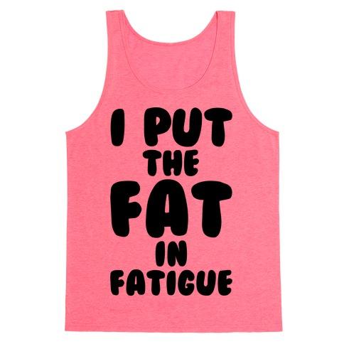 Fatigue Tank Top
