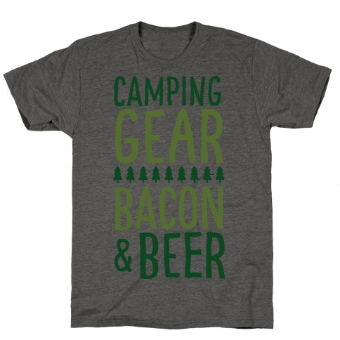 Camping Gear, Bacon, & Beer T-Shirt