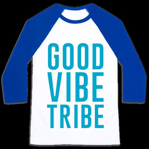 Good Vibe Tribe Baseball Tee