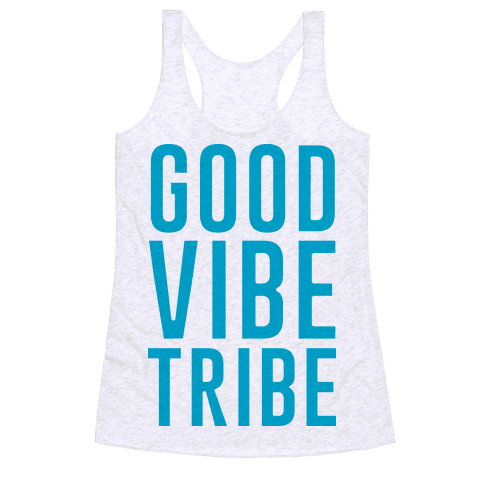 Good Vibe Tribe Racerback Tank Top