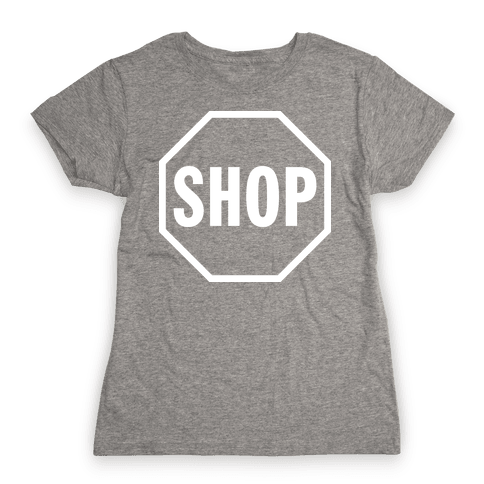 Stop And Shop Womens T-Shirt
