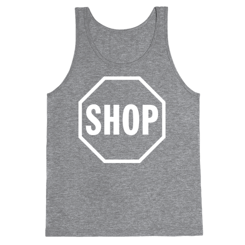 Stop And Shop Tank Top