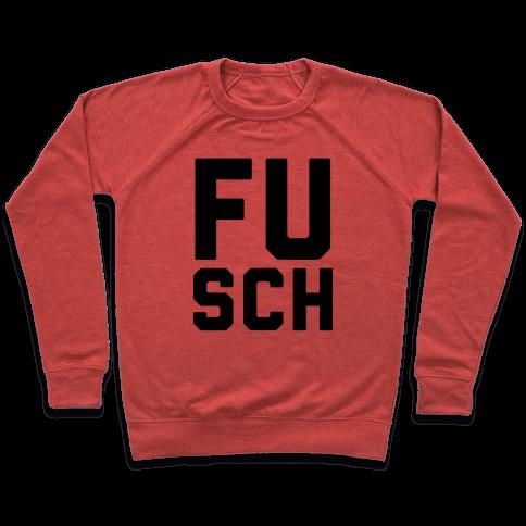 F*** School 1 Pullover