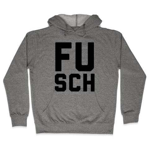 F*** School 1 Hooded Sweatshirt