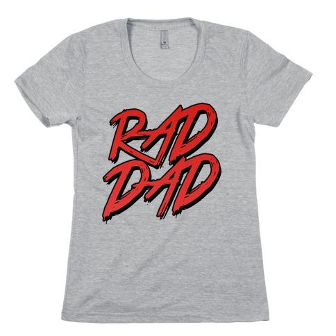 Rad Dad Womens T-Shirt