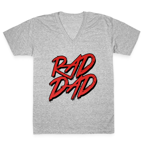 Rad Dad V-Neck Tee Shirt