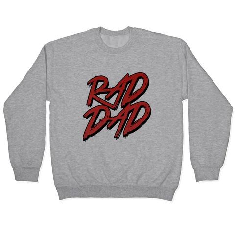 Rad Dad Pullover