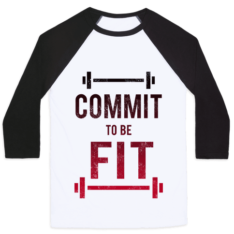 COMMIT to be FIT Baseball Tee