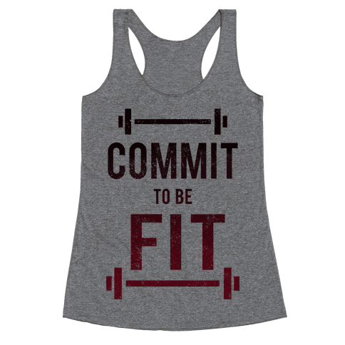 COMMIT to be FIT Racerback Tank Top