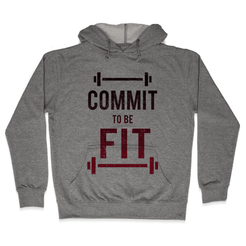 COMMIT to be FIT Hooded Sweatshirt