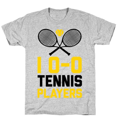 28f5adaf6073a I Love Tennis Players T-Shirt | LookHUMAN
