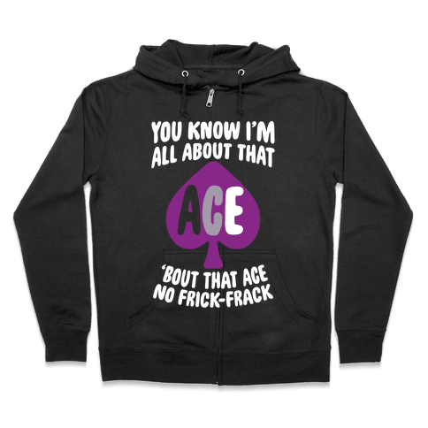 All About That Ace Zip Hoodie