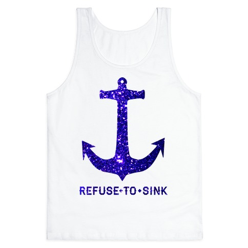 Refuse to Sink Tank Top
