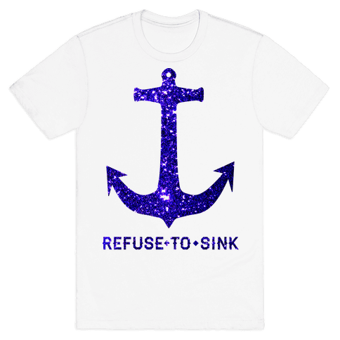 Refuse to Sink Mens T-Shirt