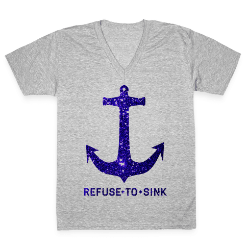 Refuse to Sink V-Neck Tee Shirt