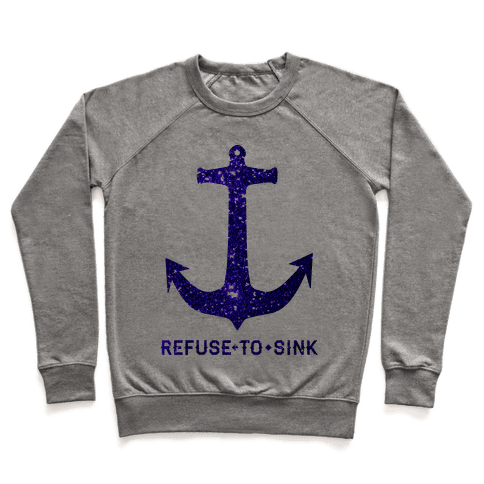 Refuse to Sink Pullover
