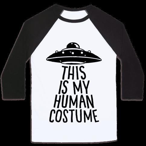 This is My Human Costume Baseball Tee