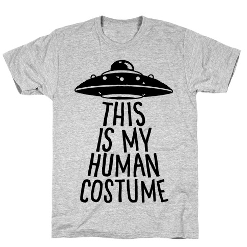 This is My Human Costume T-Shirt