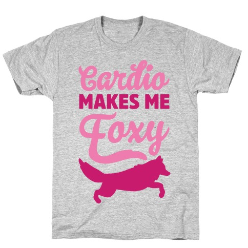 Cardio Makes Me Foxy T-Shirt