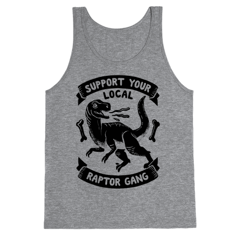 Support Your Local Raptor Gang Tank Top