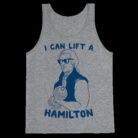 I Can Lift A Hamilton Tank Top
