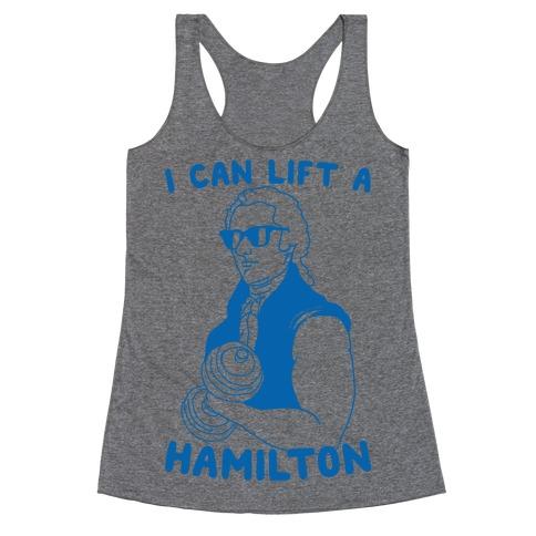 I Can Lift A Hamilton Racerback Tank Top