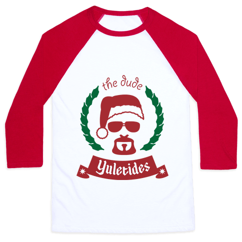 The Dude Yuletides Baseball Tee