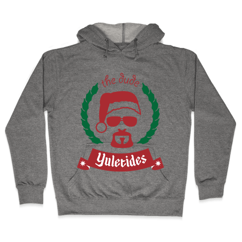 The Dude Yuletides Hooded Sweatshirt