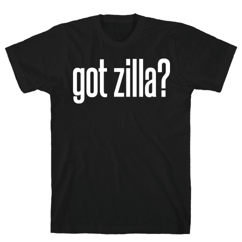 Got Zilla Mens T-Shirt